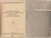 Wybult F., Świecki T. - Mazowsze Płockie w czasach wojny światowej i powstania państwa polskiego. Toruń 1932