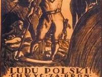 Ludu Polski chwyć za broń / źródło: muzeum-niepodleglosci.pl