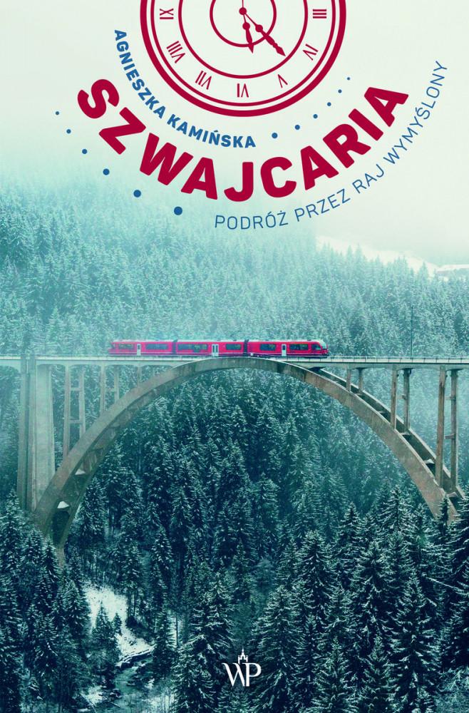 Autorka przemierza alpejskie szlaki, trasy kolejowe oraz wybrukowane uliczki helweckich miast.