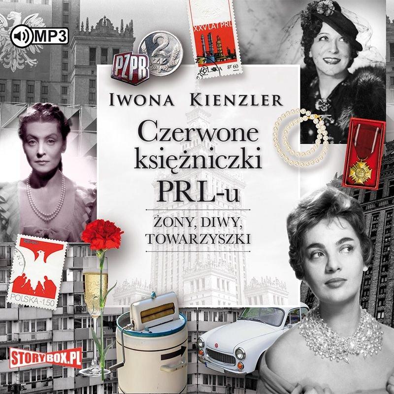 Iwona Kienzler – Czerwone księżniczki PRL-u