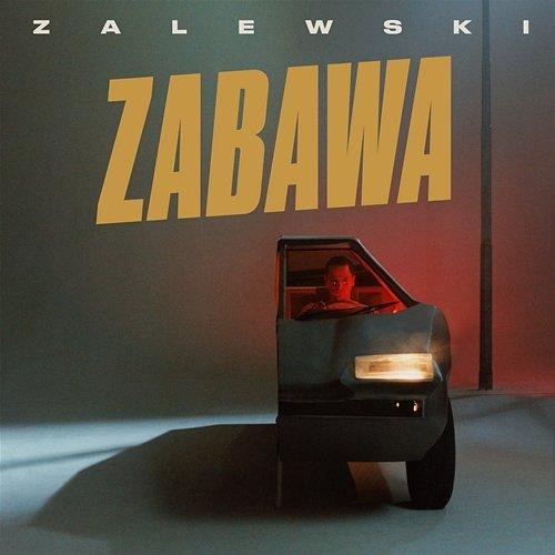 Krzysztof Zalewski – Zabawa