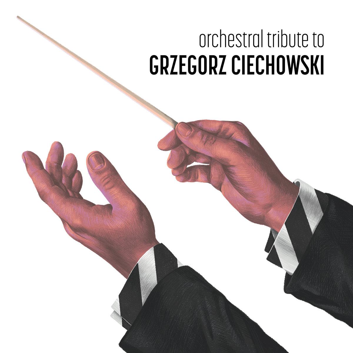 Orkiestra Kameralna Progress – Orchestral tribute to Grzegorz Ciechowski