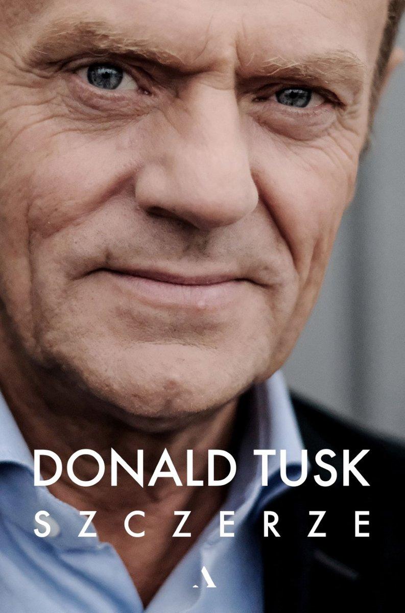 Tusk Donald. Szczerze