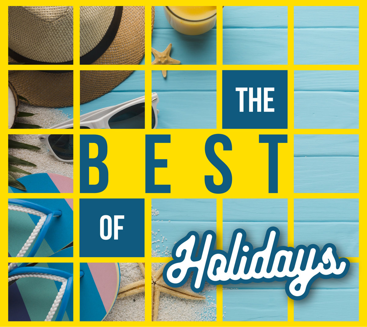 The Best Of Holidays