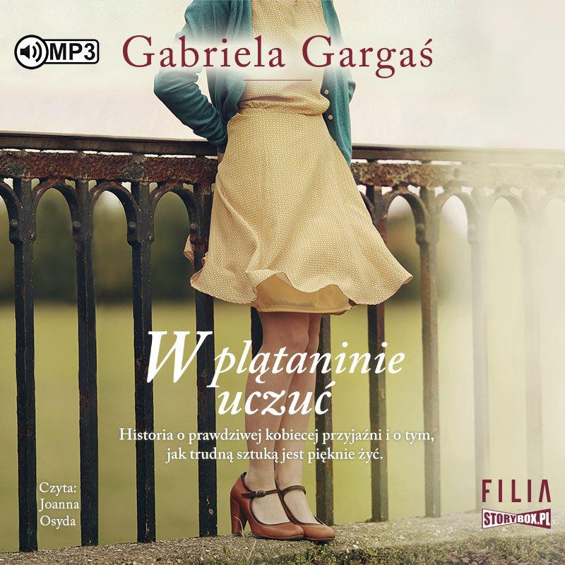 Gabriela Gargaś – W plątaninie uczuć