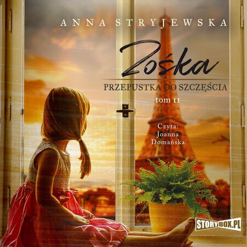 Anna Stryjewska – Zośka. Tom 2. Przepustka do szczęścia