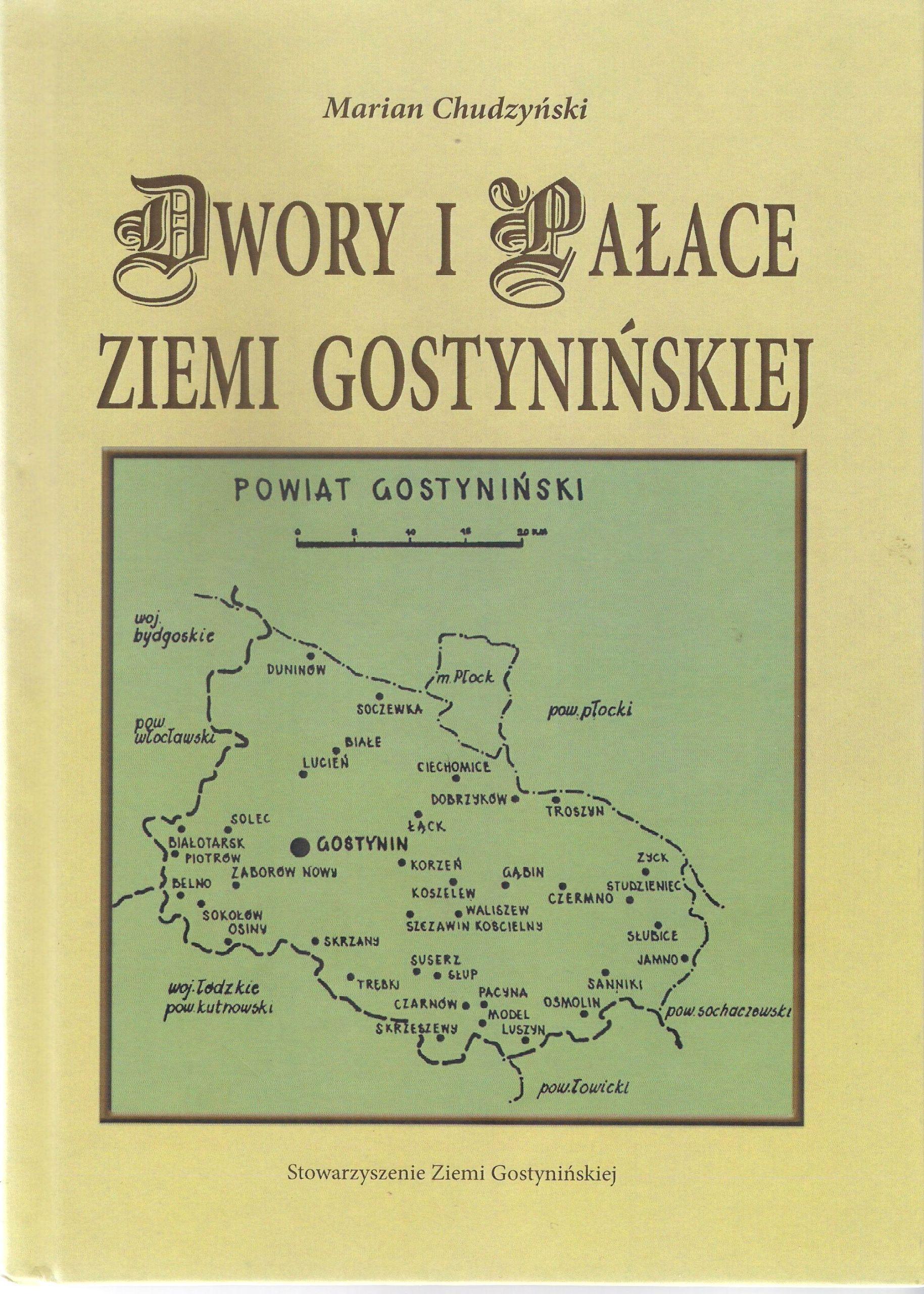 Dwory i pałace Ziemi Gostynińskiej